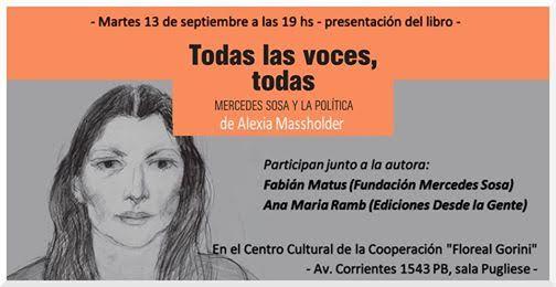 Todas las voces todas. Mercedes Sosa y la política. De Alexia Masholder